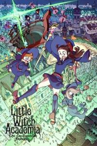 Little Witch Academia (2015) : The Enchanted Parade ซับไทย
