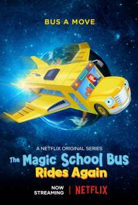 [Netflix] The Magic School Bus Rides Again เมจิกสคูลบัส กับการเดินทางสู่ความสนุก SS1-2 พากย์ไทย