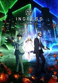 [Netflix] Ingress the Animation อินเกรส พลังงานผ่ามิติ ตอนที่ 1-11 ซับไทย