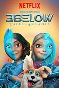 3Below-Tales of Arcadia (2018) ทรีบีโลว์: ตำนานแห่งอาร์เคเดีย Season1 ตอนที่ 1-13 พากย์ไทย