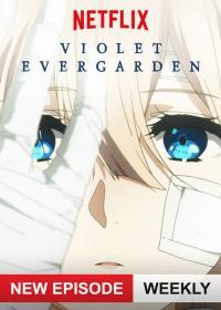 [Netflix] Violet Evergarden ไวโอเล็ต เอเวอร์การ์เดน ตอนที่ 1-13 ซับไทย