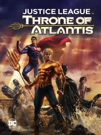 Justice League Throne of Atlantis  จัสติซ ลีก ศึกชิงบัลลังก์เจ้าสมุทร พากย์ไทย