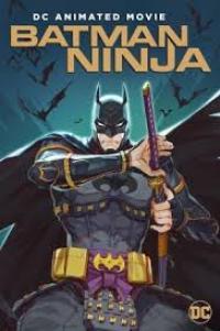 [Netflix] Batman Ninja แบทแมท วีรบุรุษยอดนินจา ซับไทย
