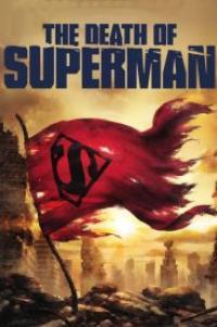 The Death of Superman (2018) การตายของซูเปอร์แมน ซับไทย